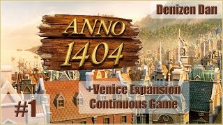 Anno 1404 (Dawn of Discovery) - Venice - Gameplay - Part 1