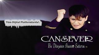 Cansever - Bu Dünyanın Anasını Satarım 2019 - (Official Audıo)