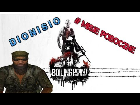 Boiling Point: Road To Hell #MisjePoboczne - Commandante Dionisio [PARTYZANCI]