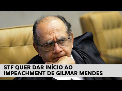 Supremo Tribunal Federal quer dar início ao impeachment de Gilmar Mendes