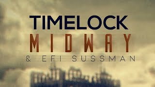 Timelock & Efi Sussman - Midway (Official Audio)