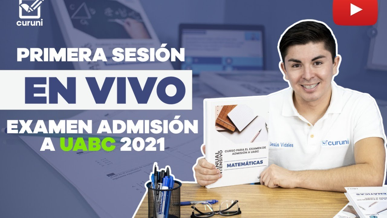 Download Curso GRATIS  para el examen de admisión a UABC 2021😁: Primera sesión.