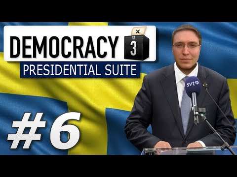 Democracy 3: Presidential Suite | Sweden  - Year 6