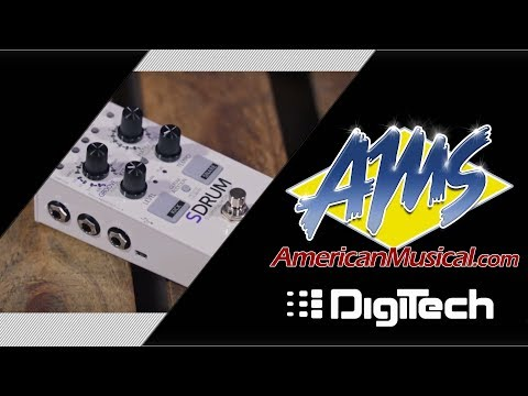 DigiTech SDRUM Demo - American Musical Supply