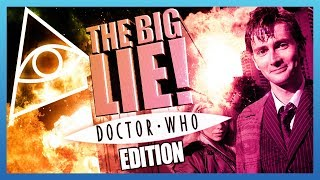 The Big Lie - Doctor Who Edition