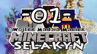 Selakyn #01 - Nowa przygoda /w Gamerspace, Undecided