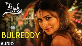 bulreddy-song-sita-telugu-movie-payal-rajput-bellamkonda-sai-sreenivas-kajal-aggarwal