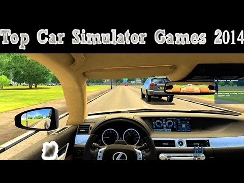 top 4 car driving simulation games pc 2014 youtube. Black Bedroom Furniture Sets. Home Design Ideas
