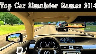Top 4 Car Driving Simulation Games Pc 2014
