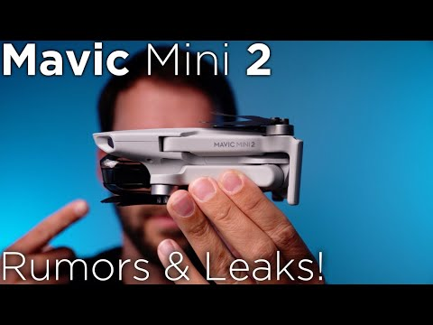 DJI Mavic Mini 2 - Rumors & Leaks!