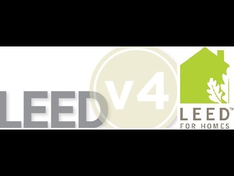 Intro to LEED for Homes V4 - What is the difference?