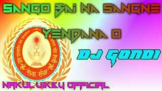 SANGO BAI MIX || DJ NAKUL UIKEY || GONDI MIX DJ || JBP STYLE