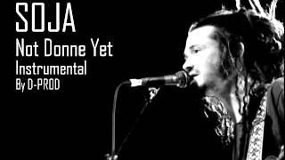 Soja - Not Done Yet Instrumental Raggae By D-PROD