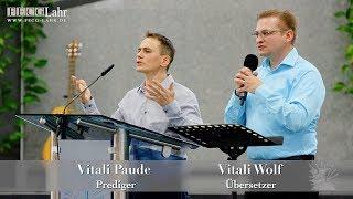 "FECG Lahr - V. Paude - ""Sehen, wie Gott es sieht"" / ""Смотреть, как смотрит Бог"""