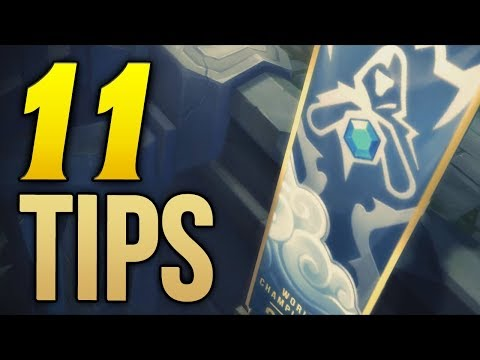 11 quick tips for the END OF SEASON Ladder Push (League of Legends)