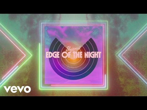 Sheppard - Edge Of The Night (Official Audio)