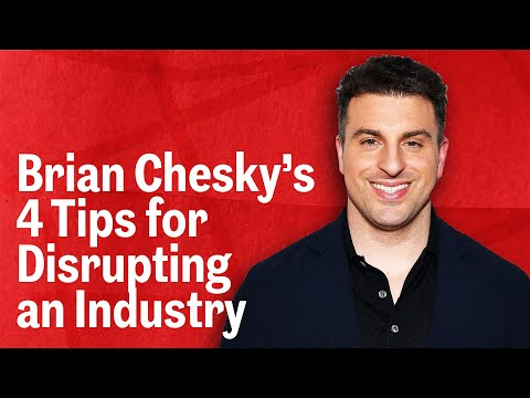 Airbnb Co-Founder Brian Chesky Shares His Top Tips For Disrupting an Industry   Inc.