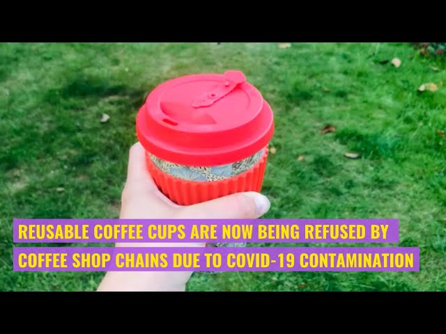 Greener Choices | Reusable Cups during Covid times