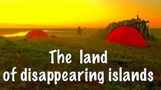 The Land Of Disappearing Islands / Siberia