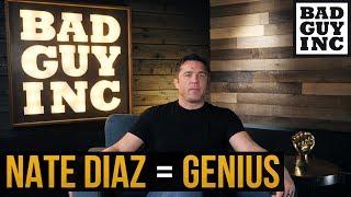 Nate Diaz is an unintentional genius…