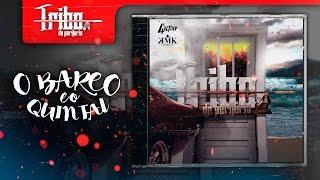 Tribo da Periferia - O Barco e o Quintal (Official Music)