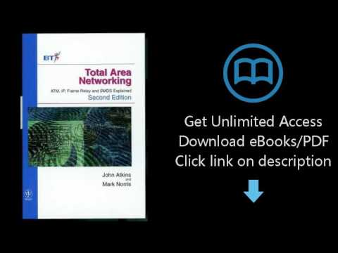 Download Total Area Networking: Atm, Ip, Frame Relay and Smds Explained PDF