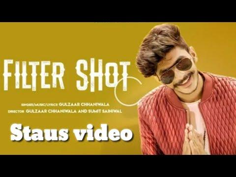 Filter shot |staus|Gulzaar chhani wala|Latest Haryanvi songs 2018 thumbnail