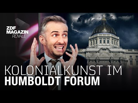 Das Humboldt Forum - Raubkunst in Berlin? | ZDF Magazin Royale