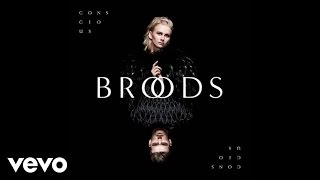 Broods - Worth The Fight (Audio)
