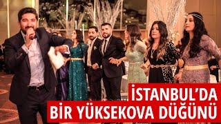İstanbul da bir Yüksekova Düğünü Turgut Ailesinin mutlu günü