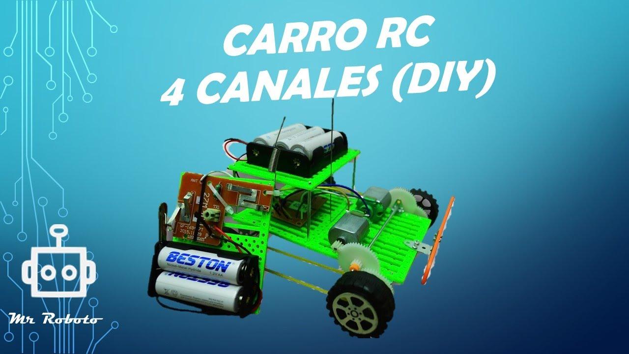 Carro Radio Control 4 Canales - Hazlo tú mismo (DIY) - YouTube