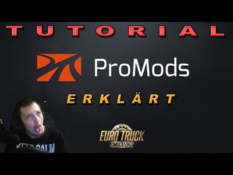 Tutorial 💥 ProMods - Downloads & Installation: Was, Wie, Wo Erklärt! - ETS2 | Deutsch
