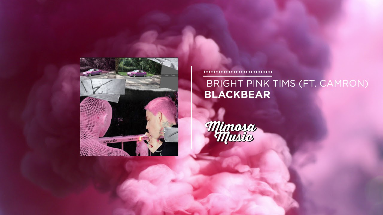 Blackbear - Bright Pink Tims (ft. Camron) - YouTube a505ca95a