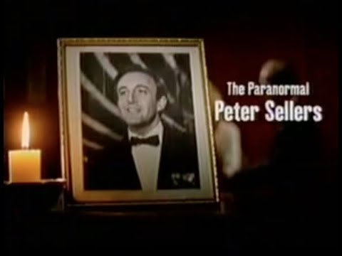 The Paranormal Peter Sellers  Part 1