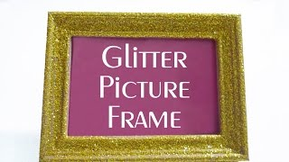 Glitter Picture Frame - Diy Decor