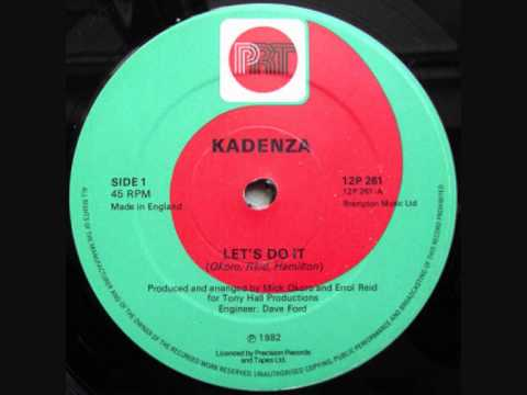 Kadenza - Let's Do It