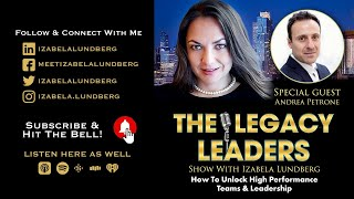 How To Unlock High Performance Teams & Leadership with Andrea Petrone