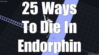 25 Ways To Die In Endorphin