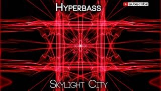 [Liquid Drumstep] Hyperbass - Skylight City [SOS Release]