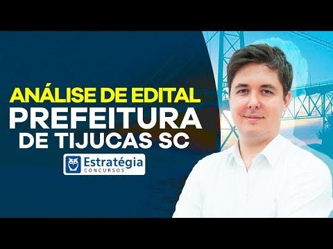 Concurso Prefeitura de Tijucas SC: Análise Edital
