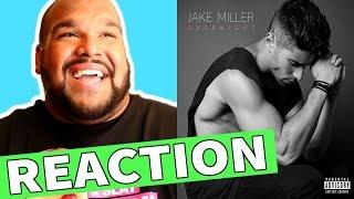 JAKE MILLER - OVERNIGHT [REACTION]