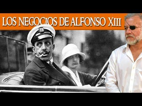 Los negocios de Alfonso XIII