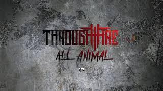 Скачать THROUGH FIRE All Animal