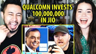 QUALCOMM INVESTS 100,000,000 INTO JIO | Later Clips | Reaction | Jaby Koay