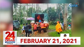 24 Oras Weekend Express: February 21, 2021 [HD]