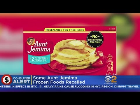 Aunt Jemima Recalling Several Frozen Products