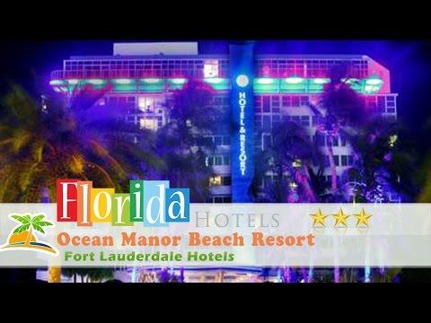 Ocean Manor Beach Resort - Fort Lauderdale Hotels, Florida