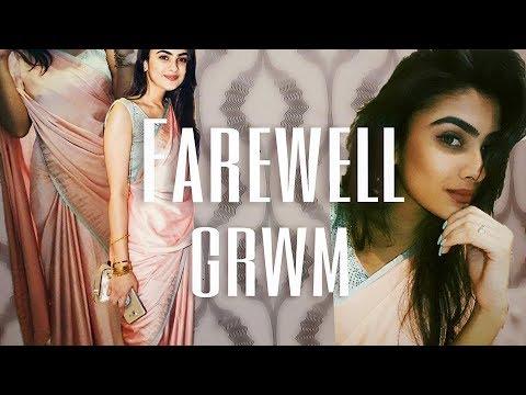 FAREWELL GRWM || Ria Gupta