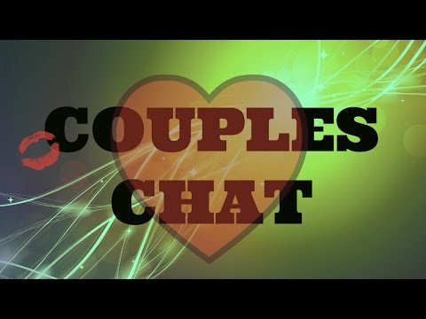 COUPLES CHAT: SEX