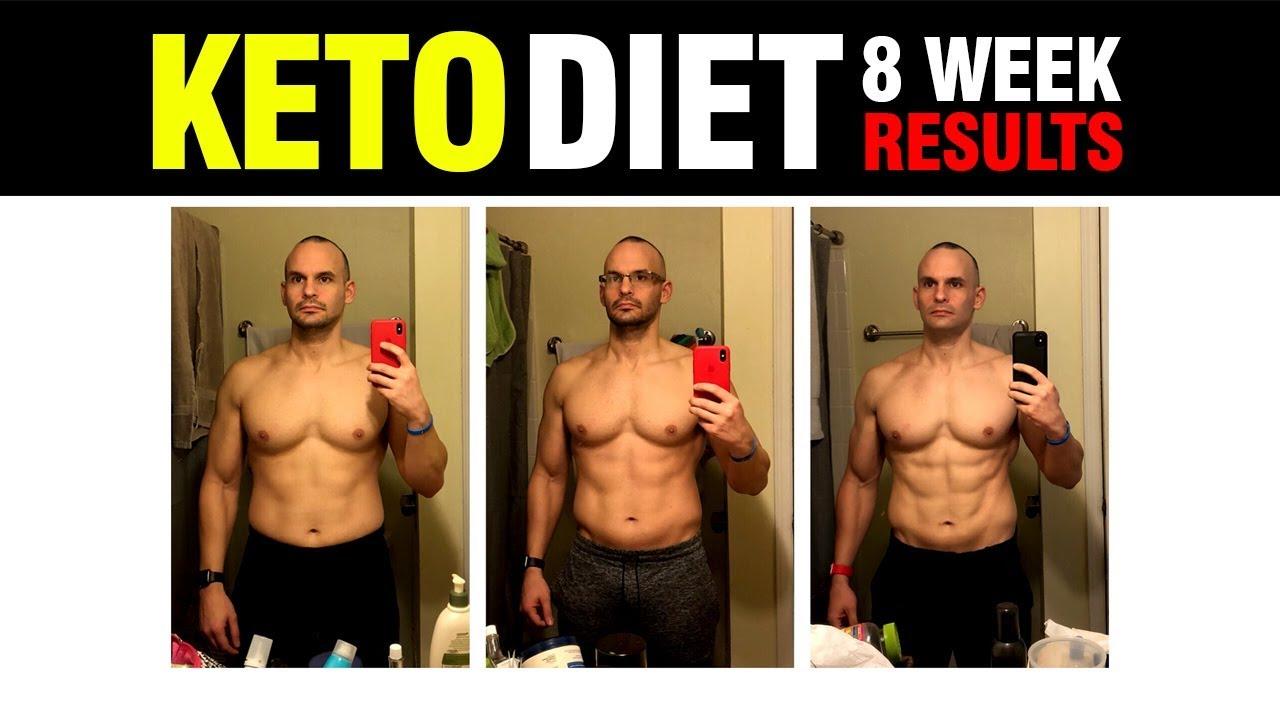 Keto Diet Results 8 Weeks 2018 Youtube